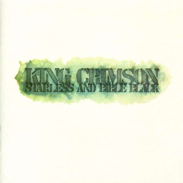 King Crimson - Starless And Bible Black (UK 1974)