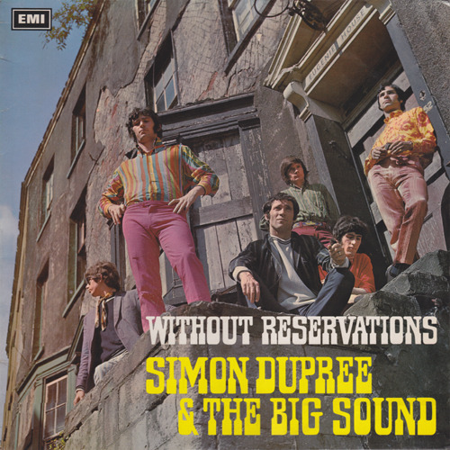 Simon Dupree & The Big Sound - Without Reservations (UK 1967)