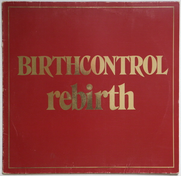Birth Control - Rebirth (Germany 1974)