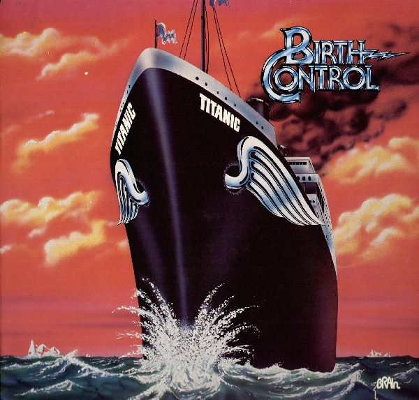 Birth Control - Titanic (Germany 1978)