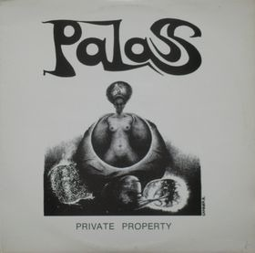 Palass - Private Property (Belgium 1981)