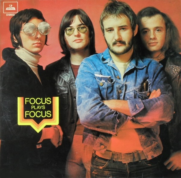 Focus - Focus Plays Focus (Netherlands 1970)