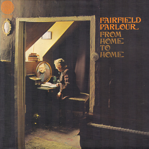 Fairfield Parlour - From Home To Home (UK 1970)