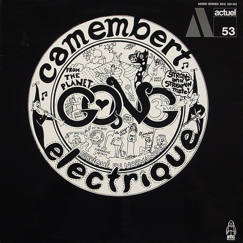 Gong - Camembert Electrique (France 1971)