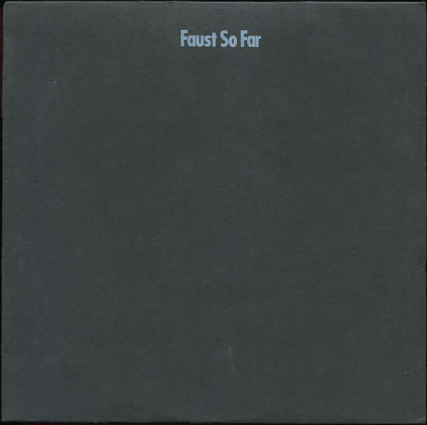 Faust - So Far (Germany 1972)