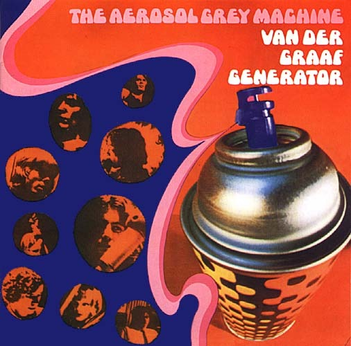 Van Der Graaf Generator - The Aerosol Grey Machine (UK 1969)