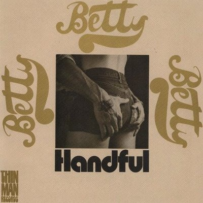 Betty - Handful (US 1971)