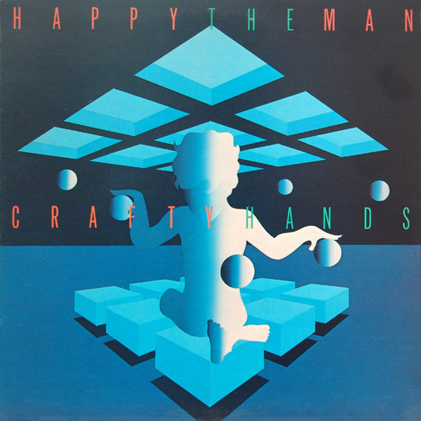Happy The Man - Crafty Hands (US 1978)