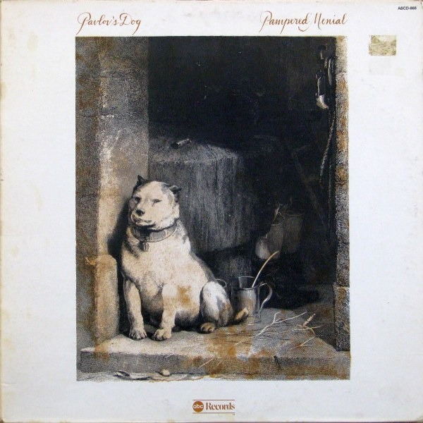 Pavlov's Dog - Pampered Menial (US 1975)
