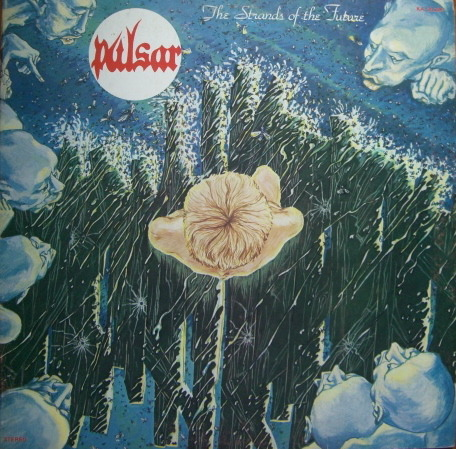 Pulsar - The Strands Of The Future (France 1976)