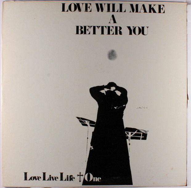 Love Live Life + One - Love Will Make A Better You (Japan 1971)
