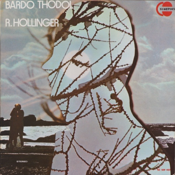 R. Hollinger - Bardo Thodol (France 1978)