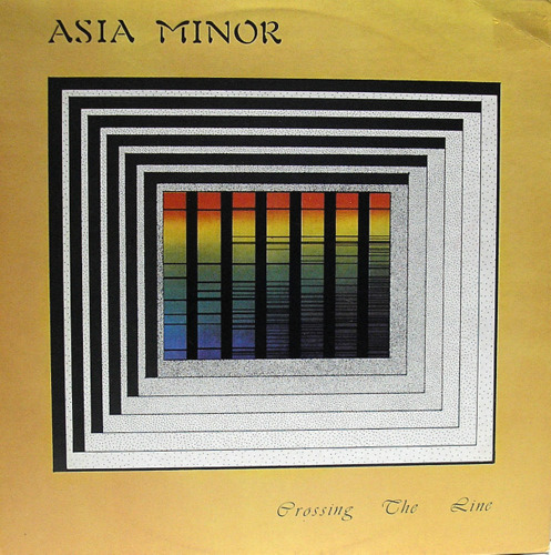 Asia Minor - Crossing The Line (France 1979)