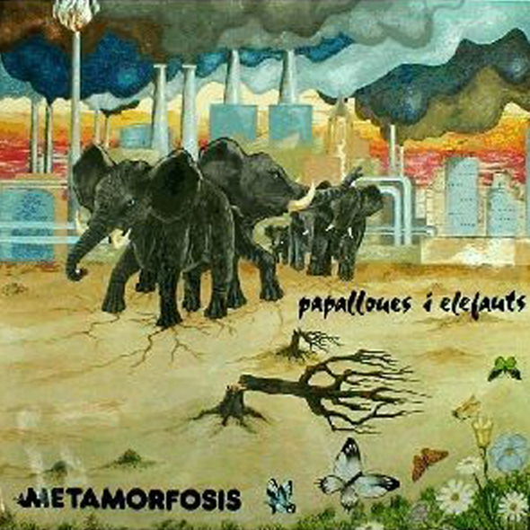 Metamorfosis - Papallones I Elefants (Spain 1982)