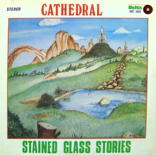Cathedral - Stained Glass Stories (US 1978)