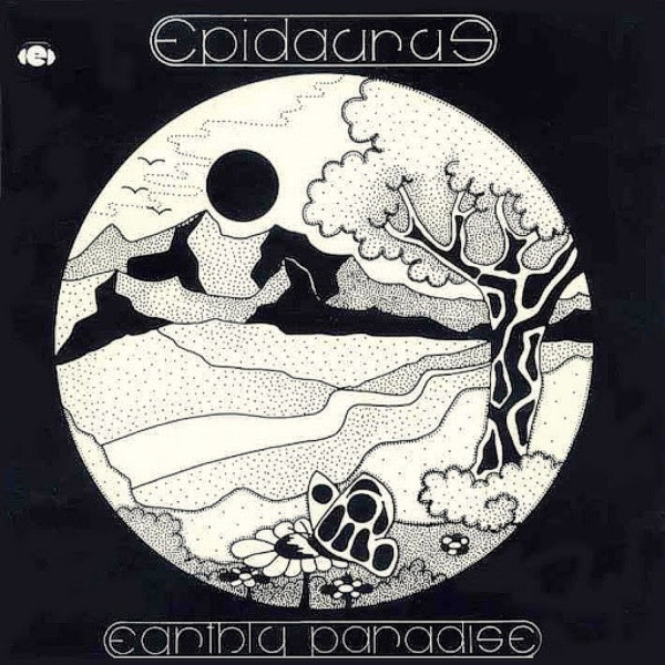 Epidaurus - Earthly Paradise (Germany 1977)