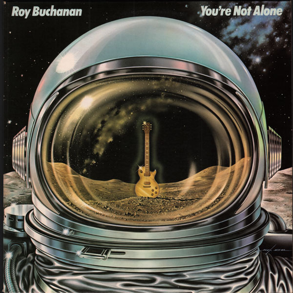 Roy Buchanan - You're Not Alone (US 1978)