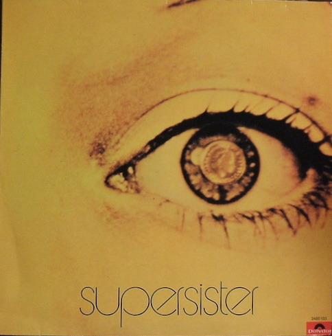 Supersister - To The Highest Bidder (Netherlands 1971)