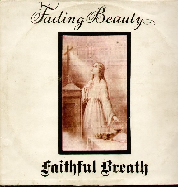 Faithful Breath - Fading Beauty (Germany 1974)