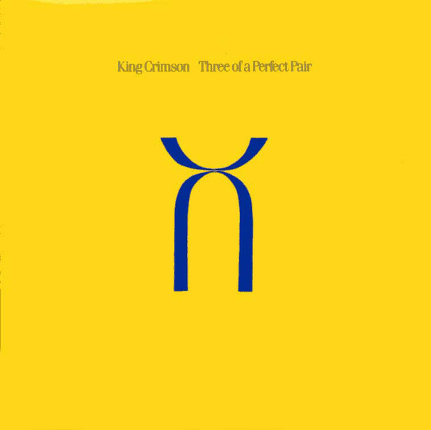 King Crimson - Three Of A Perfect Pair (UK 1984)