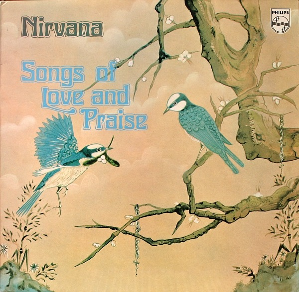 Nirvana - Songs Of Love And Praise (UK 1972)