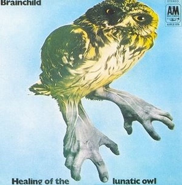 Brainchild - Healing Of The Lunatic Owl (UK 1970)