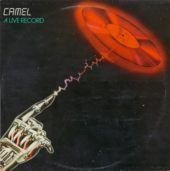Camel - A Live Record (UK 1978)