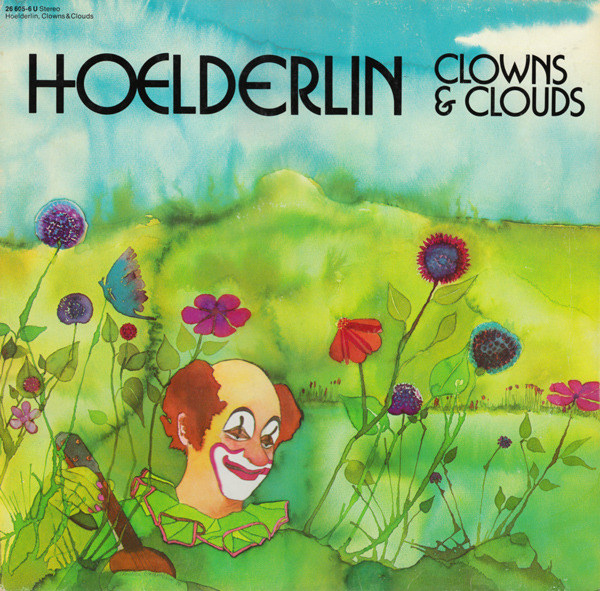 Hoelderlin - Clowns & Clouds (Germany 1976)