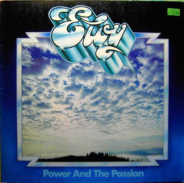 Eloy - Power And The Passion (Germany 1975)