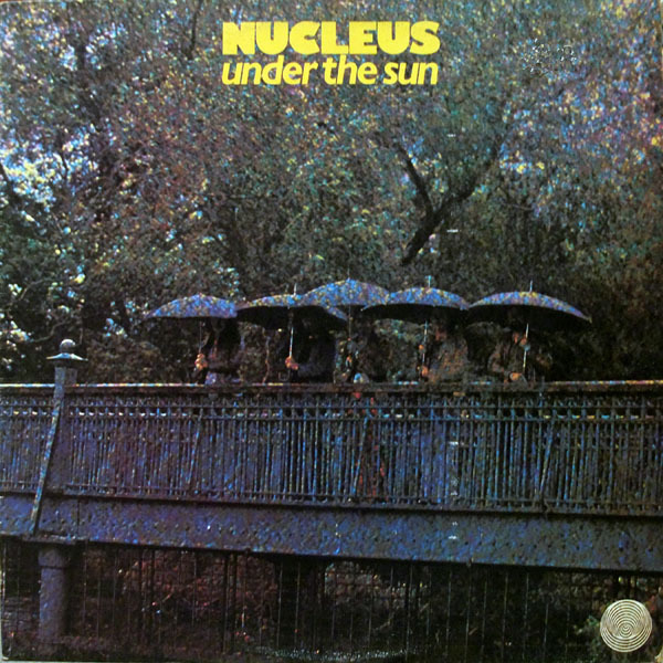 Nucleus - Under The Sun (UK 1974)