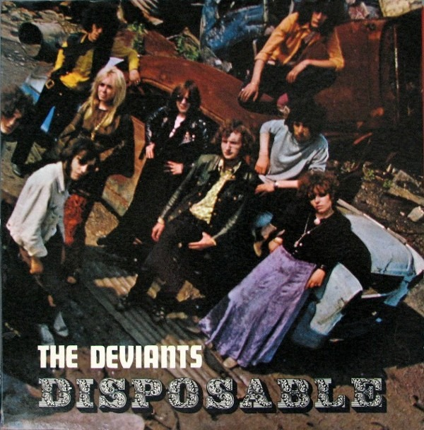 Deviants, The - Disposable (UK 1968)