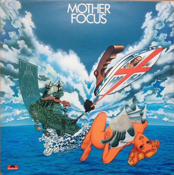 Focus - Mother Focus (Netherlands 1975)