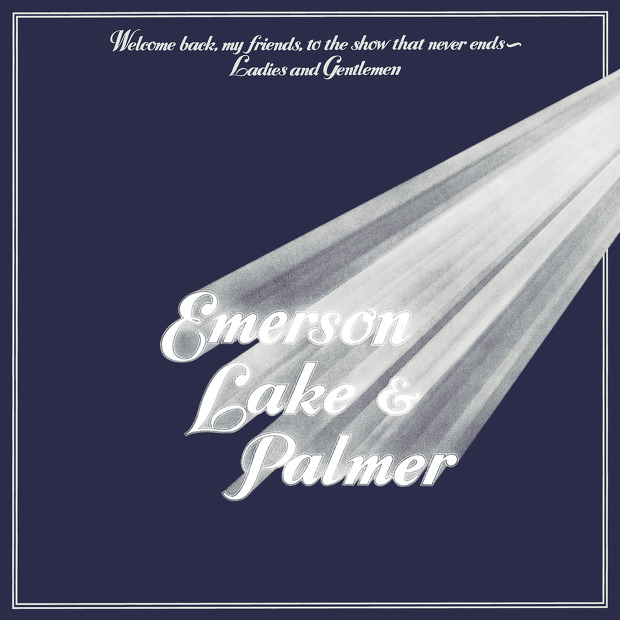 Emerson, Lake & Palmer - Welcome Back My Friends To The Show That Never Ends - Ladies And Gentlemen (UK 1974)