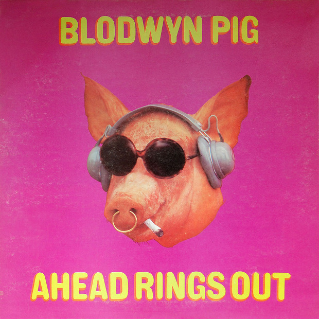 Blodwyn Pig - Ahead Rings Out (UK 1969)