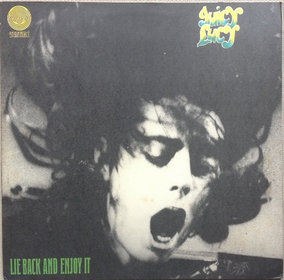 Juicy Lucy - Lie Back And Enjoy It (UK 1970)