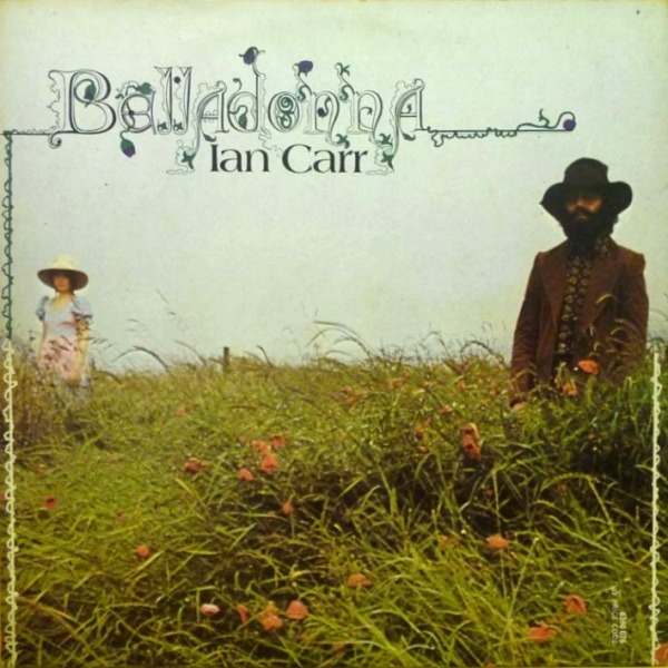Ian Carr - Belladonna (UK 1972)