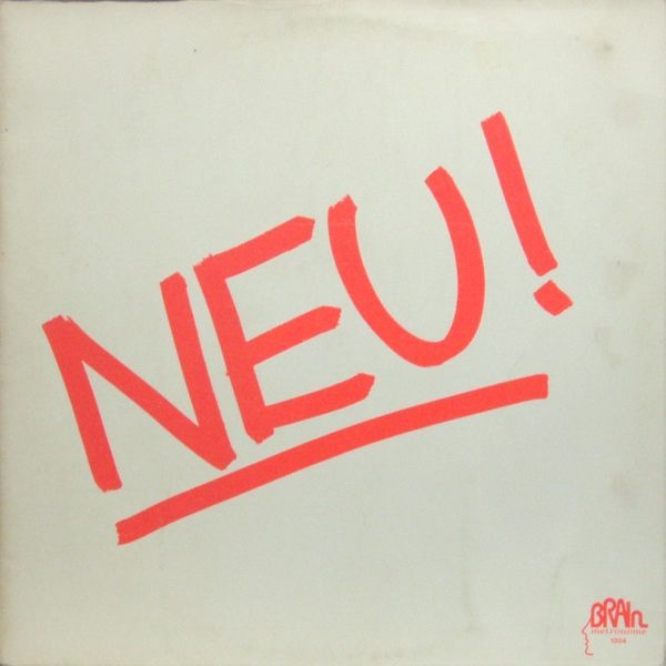 Neu! - Neu! (Germany 1972)