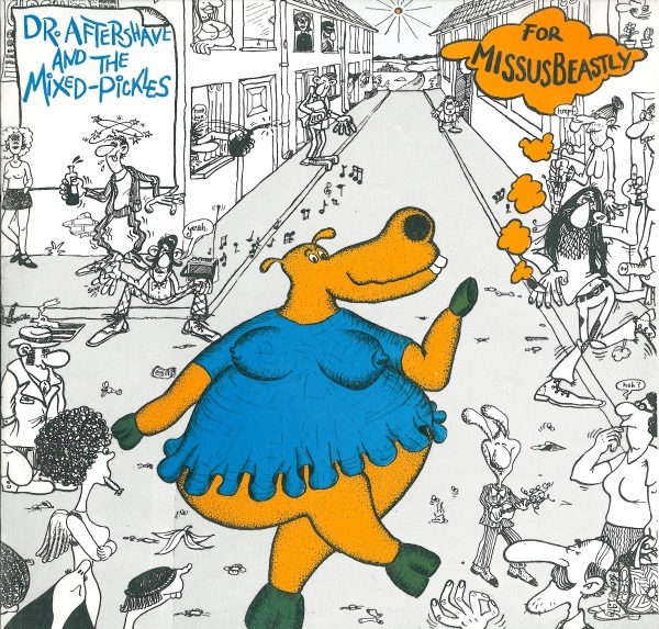 Missus Beastly - Dr. Aftershave And The Mixed Pickles (Germany 1976)