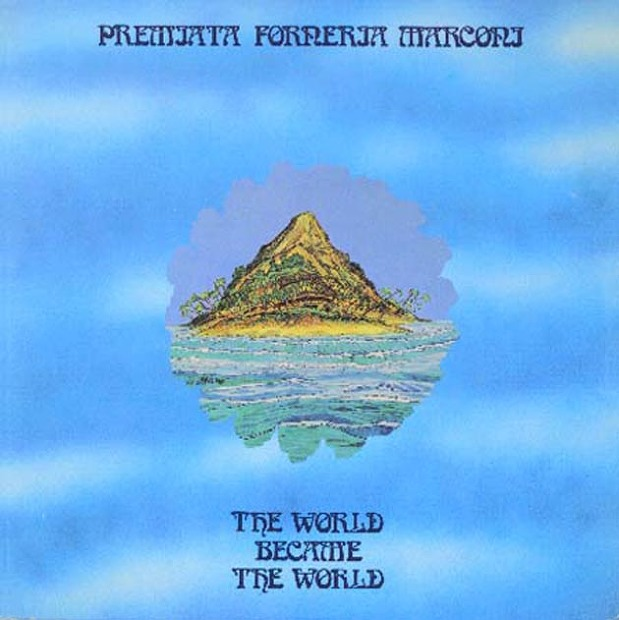 Premiata Forneria Marconi - The World Became The World (Italy 1974)