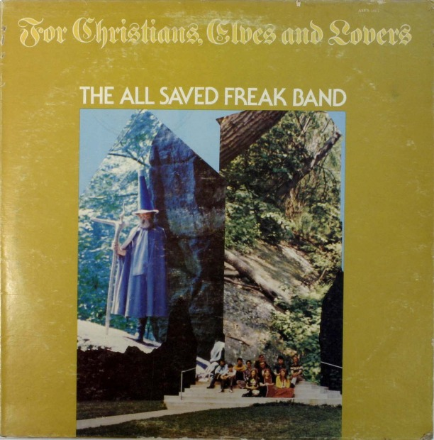 All Saved Freak Band - For Christians, Elves, And Lovers (US 1976)