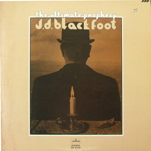 J. D. Blackfoot - The Ultimate Prophecy (US 1970)