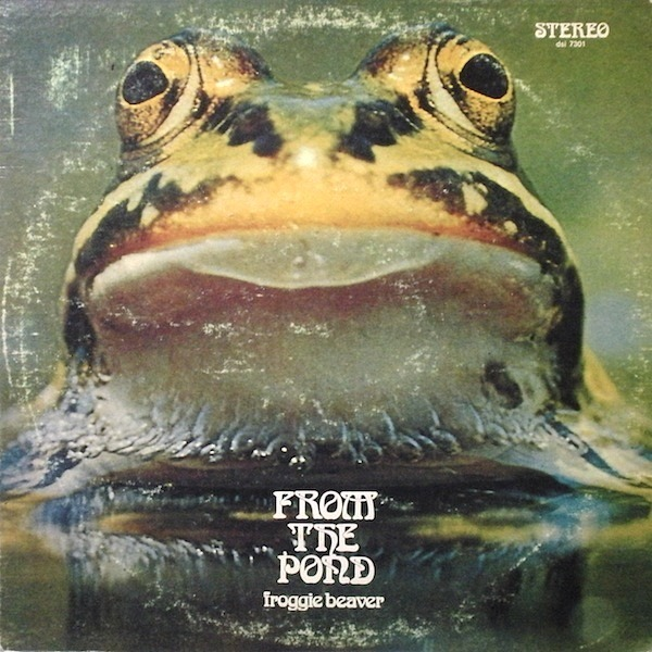 Froggie Beaver - From The Pond (US 1973)