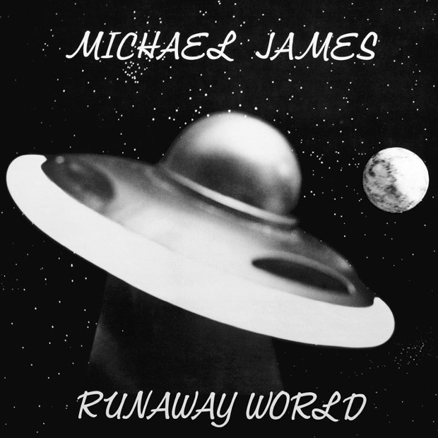 Michael James - Runaway World (US 1978)
