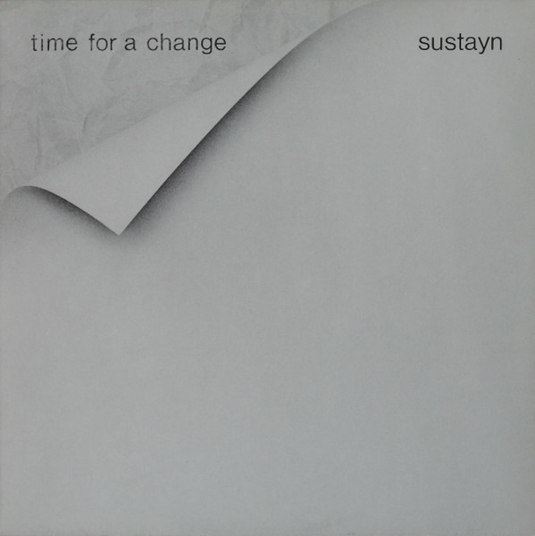 Sustain - Time For A Change (Netherlands 1981)