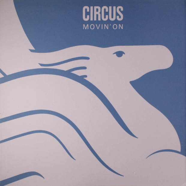 Circus - Movin' On (Switzerland 1977)