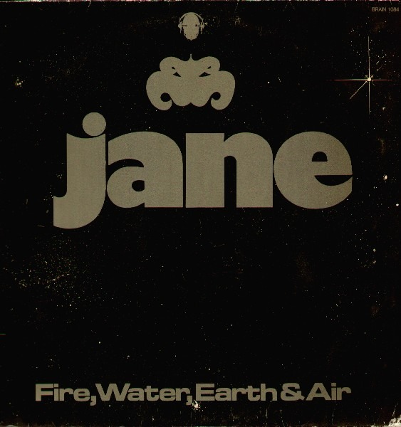 Jane - Fire, Water, Earth & Air (Germany 1976)
