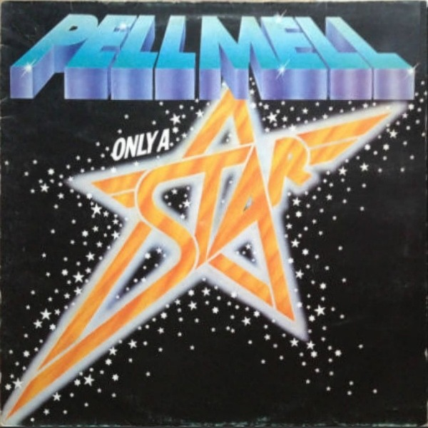 Pell Mell - Only A Star (Germany 1977)