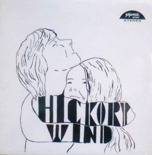 Hickory Wind - Hickory Wind (US 1969)