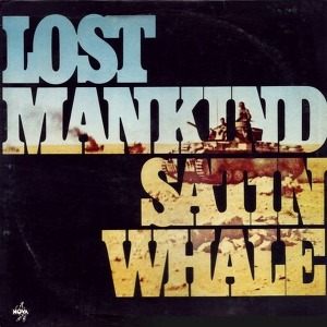 Satin Whale Lost Mankind