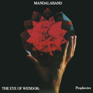 Mandalaband The Eye Of Wendor